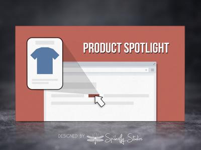 Product Spotlight - App Store Banner shopify store shopify app store app marketing app store banner logo illustration branding graphic design