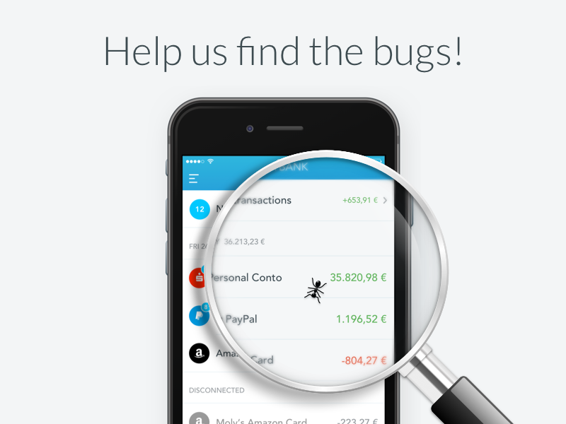 We are in Beta... help us find the bugs! outbank illustration beta app iphone ios ant bug lens loupe