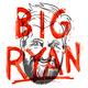 Big Ryan