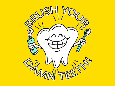 Damn Teeth tooth teeth cartoon vector illustration tooth brush tooth paste