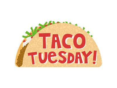 Taco Tuesday taco tuesday
