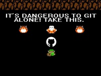 Its Dangerous To Git Alone