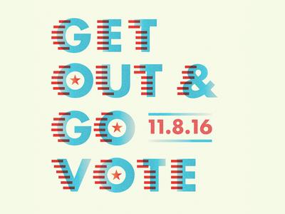 Go Vote 11/8/16 (Full Version)