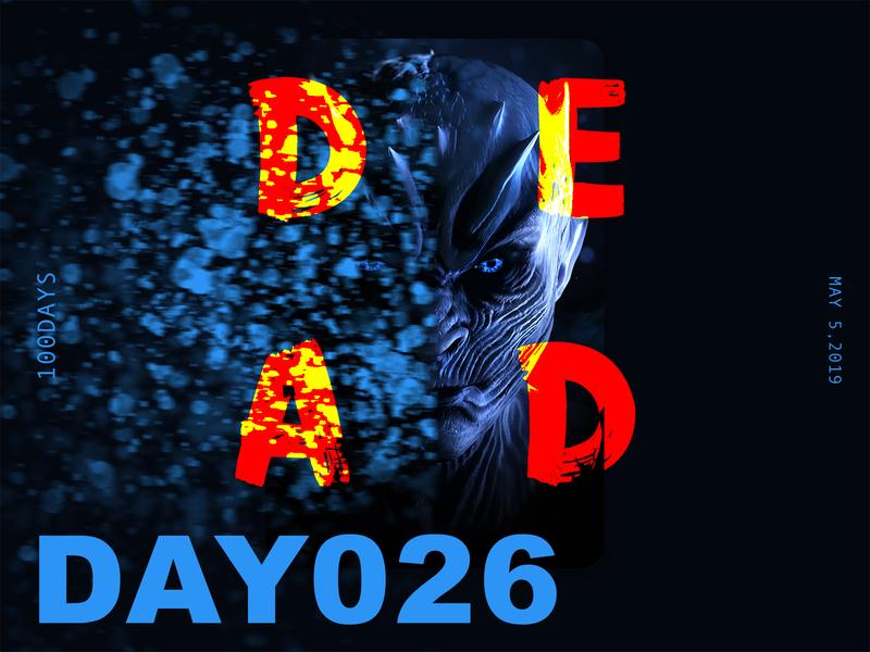 ※ 026 ※100days   design a poster everyday nightking gameofthrones got eyes 100 daily ui ui poster illustration design