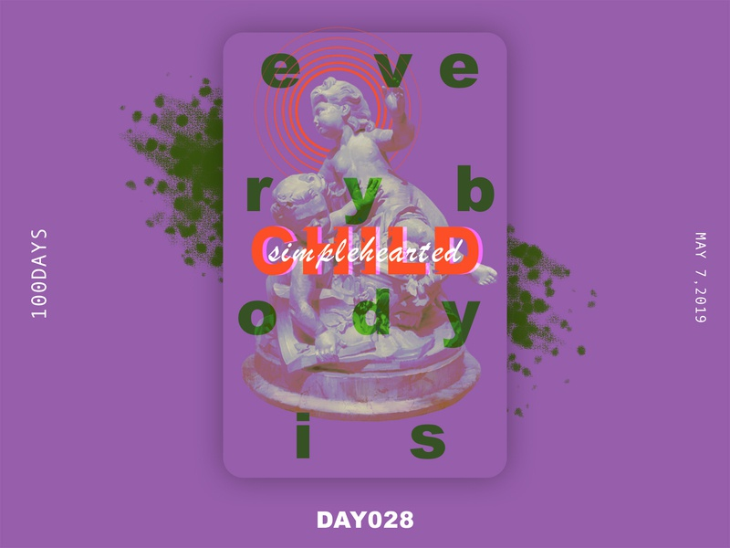 ※ 028 ※100days   design a poster everyday pure children child eyes 100 daily ui ui poster illustration design