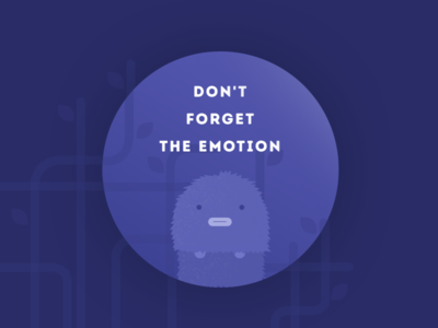 Don't Forget The Emotion