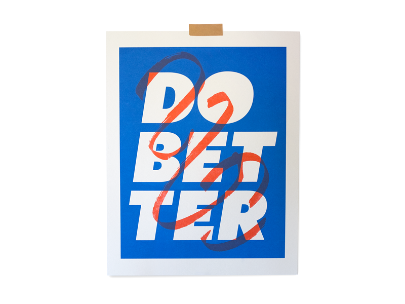Do Better Print texture. brush love help poster typography riso print