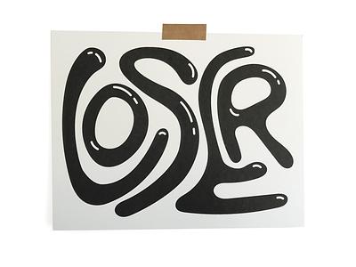 Loser 01 riso print typography illustration
