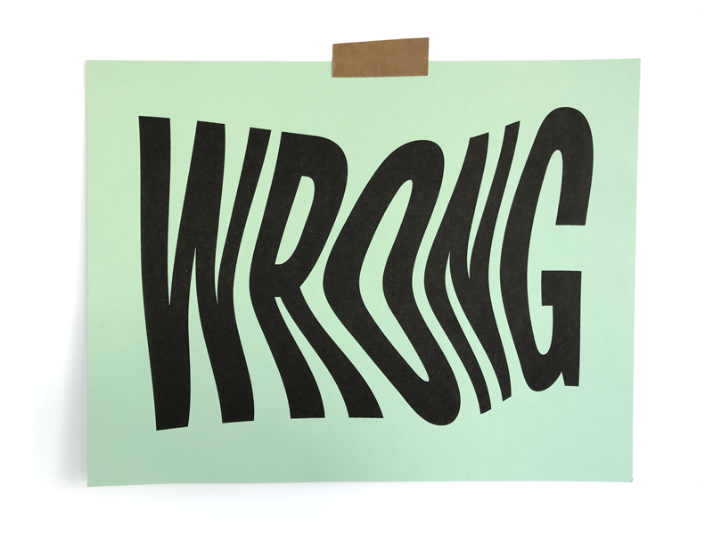 Wrong wrong illustration print riso typography