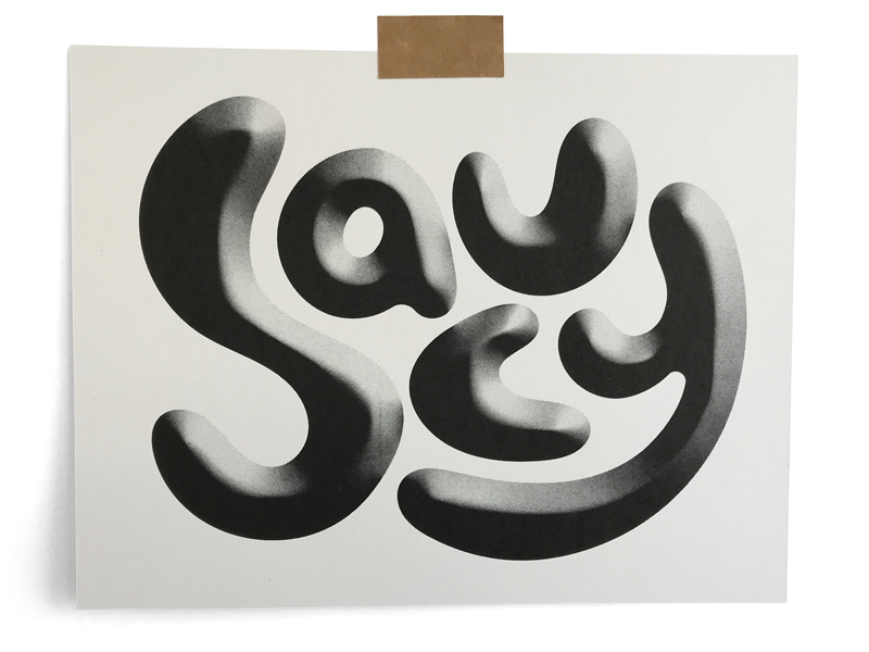 Saucy suacy 3d texture illustration print riso typography
