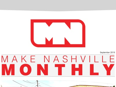 Make Nashville Monthly Email Newsletter