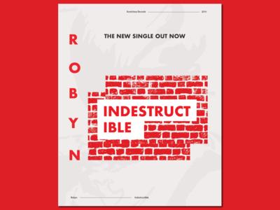 Poster Design: Robyn - Indestructible