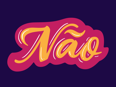 Não fun type vector art brazil lettering