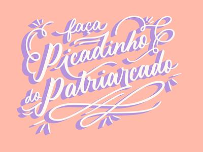Picadinho de patriarcado type typography design vector art femine pastels lettering brazil feminism