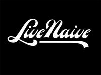 Live Naive
