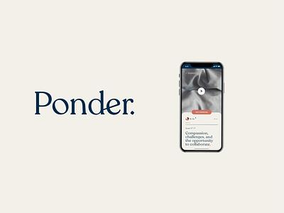 Ponder - Logo and Mobile (Concept) ui product design website web designer web design ux minimal mobile design graphic designer branding