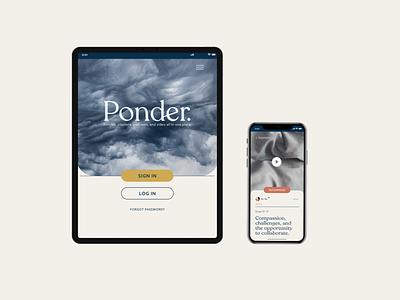 Ponder - Tablet and Mobile (Concept) website product design web design ux ui minimal mobile design design graphic designer branding