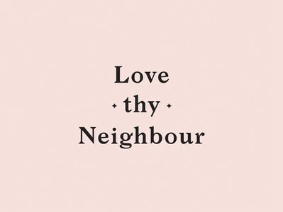 Love thy Neighbour Brand Identity typography illustration vector branding logo cafe brand design brand and identity