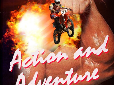 Action and Adventure action adventure motorcycle explosions muscles flames type