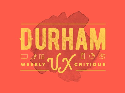 Durham Weekly UX Critique product design design ux critique typography durham