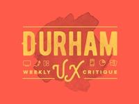 Durham Weekly UX Critique