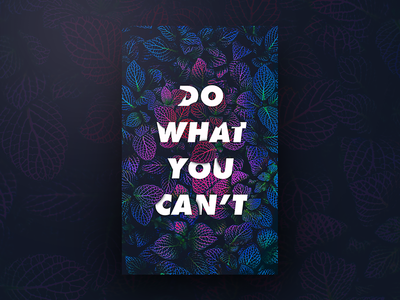 Do What You Cant.