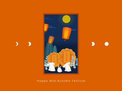 Happy Mid-Autumn Festival.