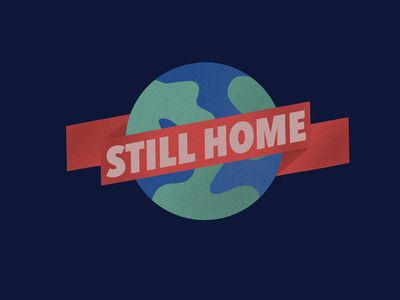 Yep, it's still home! hope typography icon shadow clean covid-19 texture illustration procreate earth