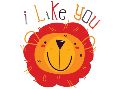 I Like You lion cute animal