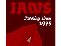 """Jaws """"Lurking since 1975"""""""
