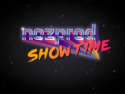 Nozprod's Show Time - Stream title chrome retrowave retro typography logo vector branding design illustration