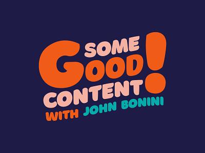 Some Good Content typography logo typography enamel pin branding blog podcast logo