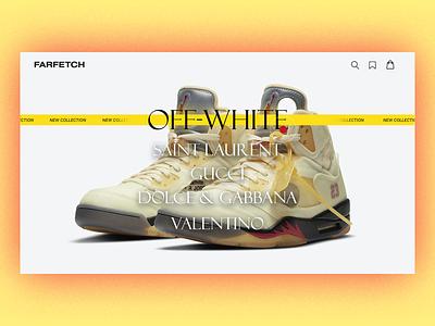 Farfetch site landing farfetch web design gucci off-white luxury brand fashion website web