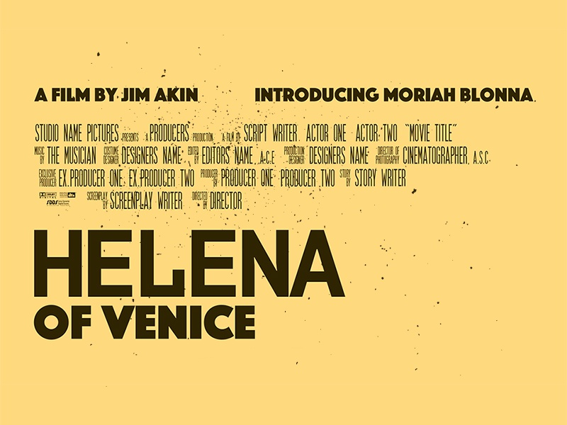 Helena of Venice Poster Type typography movie poster key art yellow brown type venice hollywood indie movie