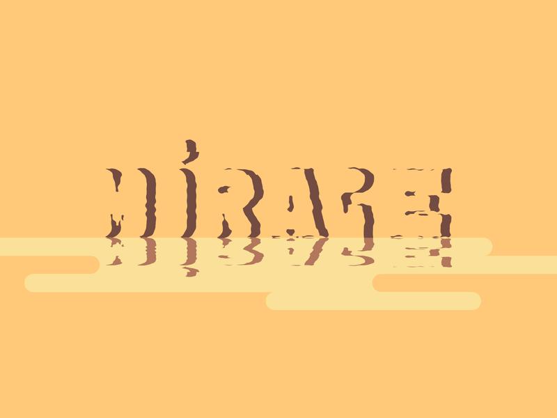 Mirage illustrator flat design design graphic design illustration custom type