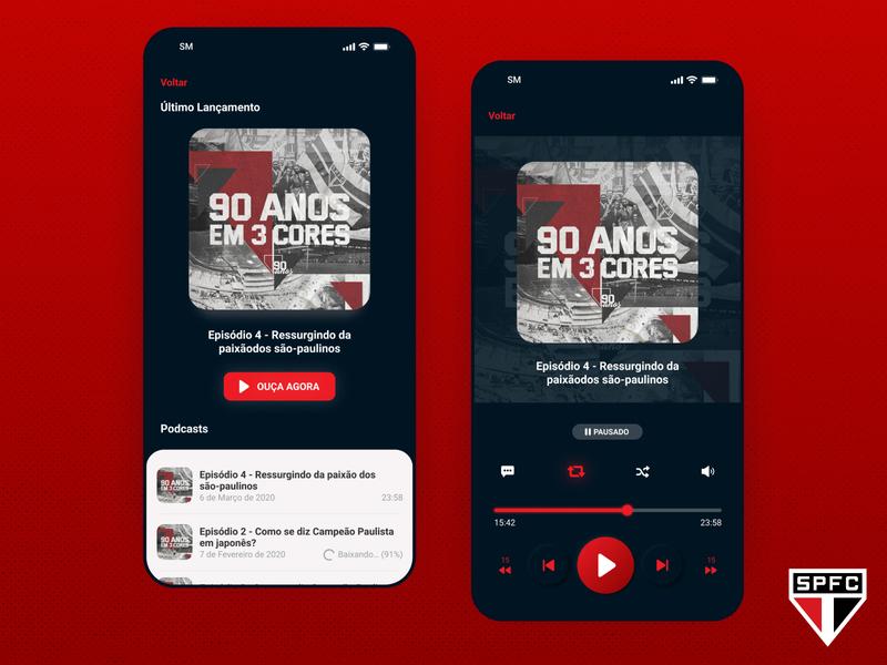 SPFC - Podcasts Player Screen UI audio podcast player tricolor brazilian soccer team são paulo são paulo fc spfc soccer sports app ui ux design