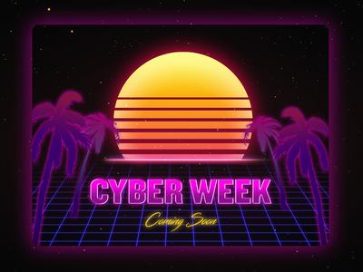 Cyber Week Teaser