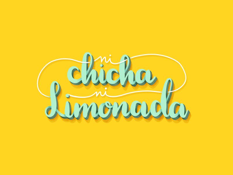 Ni chicha ni limonada graphic design design letters type design lettering