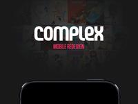 Complex Mobile Redesign