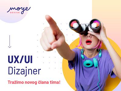 Potreban UX/UI dizajner   Moye Design app ui app  design moye moyedesign design ui design branding uxdesign uxui ux jobs