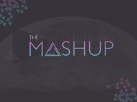 The Mashup - Experiment