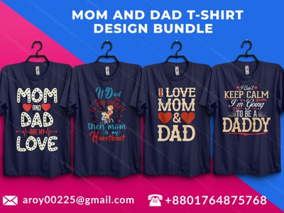 mom and dad t-shirt design bundle tshirtlovers t-shirt design design t-shirt branding typography tees tee momanddadlover dadlover momlover momanddadtshirt dadtshirt momtshirt momanddad dad mom