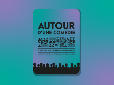 Autour d'une comédie vector typography posters poster design poster art poster a day poster illustrator illustration dribble dribbble best shot dribbble design colorful color palette color art