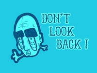 Don't Look Back !