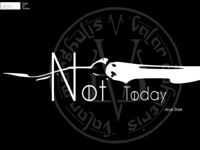 Not Today web sketch simple typography branding icon game of thrones ui vector flat 3d logo background art graphic design flat  design graphic abstract flat illustration minimal design
