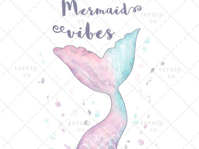 Mermaid Vibes Sublimation Clipart Graphic sublimation clipart fairytale clipart quote clipart watercolor clipart mermaid clipart cute branding illustration clipart design art turnip