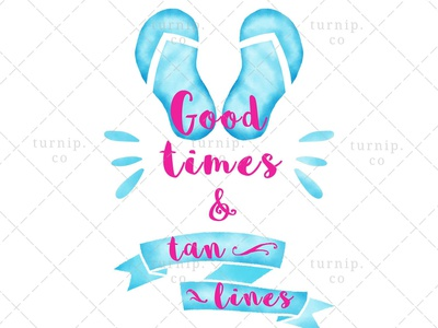 Good Times and Tan Lines Sublimation Clipart Graphics flip flops clipart blue clipart watercolor clipart quote clipart beach clipart cute branding illustration clipart design art turnip