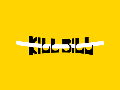 Kill Bill retro typography sword and type samurai movie title kill bill