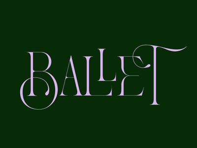 Ballet movement ballet layered lettering typography type