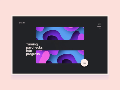 Even - Initial Concept 002 ux interactive animation financial finance website design website web ui design